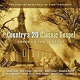 Countrys 20 Classic Gospel: Songs of Century