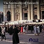 The Spirituality of Vatican II | Fr. Anthony Ciorra PhD
