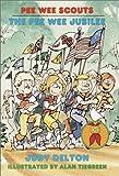 The Pee Wee Jubilee (Pee Wee Scouts) (0440402263) by Delton, Judy