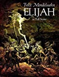 Elijah : from the critical complete works edition