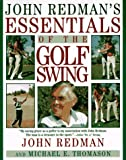 img - for John Redman's Essentials of the Golf Swing book / textbook / text book