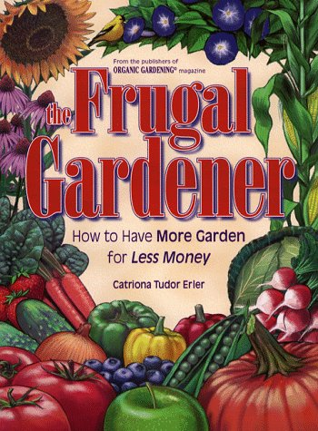 The Frugal Gardener, Catriona Tudor Erler
