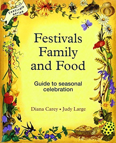 Festivals Family and Food by Diana Carey, Judy Large (1982) Paperback (Festivals Family And Food compare prices)