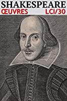 William Shakespeare - Oeuvres Compl�tes LCI/30 (Annot�)