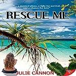 Rescue Me | Julie Cannon