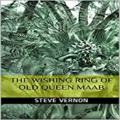 The Wishing Ring of Old Queen Maab | [Steve Vernon]