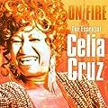 On Fire - The Essential Celia Cruz