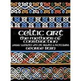 "Celtic Art: The Methods of Construction (Dover Art Instruction)von ""George Bain"""