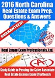 2016 North Carolina Real Estate Exam Prep Questions and Answers: Study Guide to Passing the Salesperson Real Estate License Exam Effortlessly