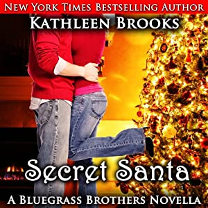 Secret Santa: A Bluegrass Series Novella | [Kathleen Brooks]