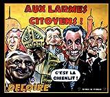 echange, troc Laurent Deloire - Aux larmes citoyens