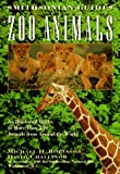 Zoo Animals: A Smithsonian Guide (Smithsonian Guides Series)