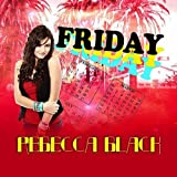 Friday ~ Rebecca Black