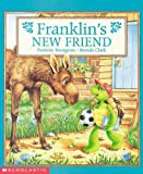 Franklin's New Friend (0439040795) by Bourgeois, Paulette