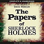 The Papers of Sherlock Holmes: Volume 1 | David Marcum