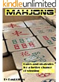 Mahjong: Rules and strategies for a better chance of winning.