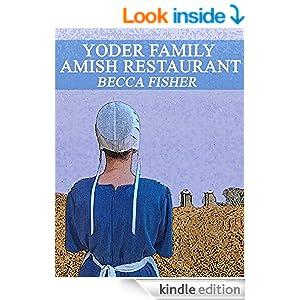 Yoder Family Amish Restaurant (Amish Romance)