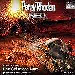 Der Geist des Mars (Perry Rhodan NEO 84)   Rainer Schorm