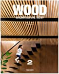 Wood Architecture Now! Vol. 2 (Wood A...