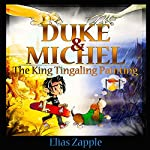 Duke & Michel: The King Tingaling Painting | Elias Zapple