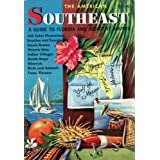 the american southeast, a guide to florida and adjacent shores [ golden regional guide series]