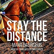 Stay the Distance, Book 1 | Mara Dabrishus