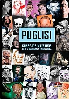 Puglisi: Consejos Maestros de arte tradicional y pintura digital