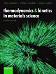 Thermodynamics and Kinetics in Materi...