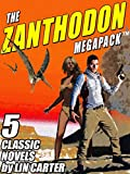 The Zanthodon MEGAPACK TM: The Complete 5-Book Series