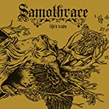 Samothrace - Life