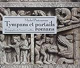 echange, troc Michel Pastoureau - Tympans et portails romans