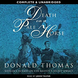 Death on a Pale Horse: Sherlock Holmes on Her Majesty's Secret Service | [Donald Thomas]