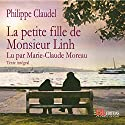 La petite fille de Monsieur Linh Audiobook by Philippe Claudel Narrated by Marie-Claude Moreau