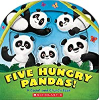 Five Hungry Pandas!: A Count and Crunch Book