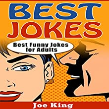 Best Jokes: Best Funny Jokes for Adults: Funny Jokes, Stories & Riddles, Book 2 Audiobook by Joe King Narrated by Michael Hatak