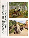 img - for Americans in Brittany and Normandy 1860-1910 by David Sellin (1984-02-02) book / textbook / text book