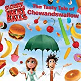 img - for The Tasty Tale of Chewandswallow (Cloudy with a Chance of Meatballs Movie) book / textbook / text book