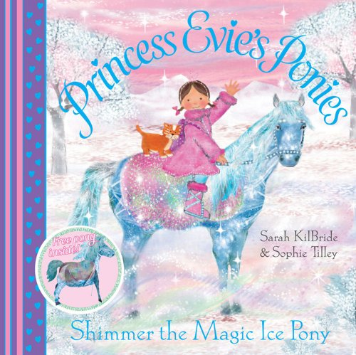 Shimmer the Magic Ice Pony (Princess Evie's Ponies)