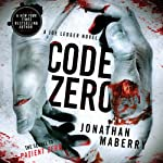 Code Zero: Joe Ledger, Book 6 (       UNABRIDGED) by Jonathan Maberry Narrated by Ray Porter