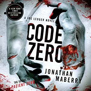 Code Zero: Joe Ledger, Book 6 | [Jonathan Maberry]