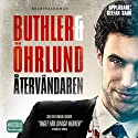 Återvändaren [The Returned] (       UNABRIDGED) by Dag Öhrlund, Dan Buthler Narrated by Stefan Sauk