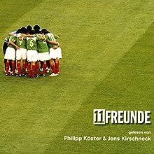11FREUNDE lesen vor Hörbuch von  11FREUNDE Gesprochen von: Philipp Köster, Jens Kirschneck
