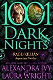 Rage/Killian: Bayou Heat Novellas (1001 Dark Nights)