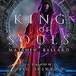 King of Souls: Echoes Across Time, Book 2   Matthew Ballard