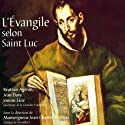 L'Évangile selon Saint Luc : Dans la version de la Bible de Jérusalem Audiobook by  Saint Luc Narrated by Béatrice Agénin, Jean Davy, Simon Eine
