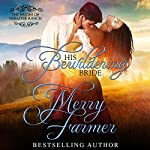 His Bewildering Bride: The Brides of Paradise Ranch - Spicy Version, Book 3   Merry Farmer