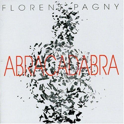 Florent Pagny - Abracadabra - Lyrics2You