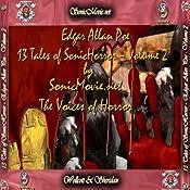 13 Tales of Sonic Horror by Edgar Allan Poe, Volume 2 | [Edgar Allan Poe]