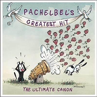 Pachelbel's Greatest Hit   The Ultimate Canon [FLAC] preview 0