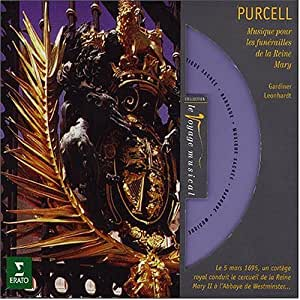 Purcell : Musique pour les funérailles de la Reine Mary